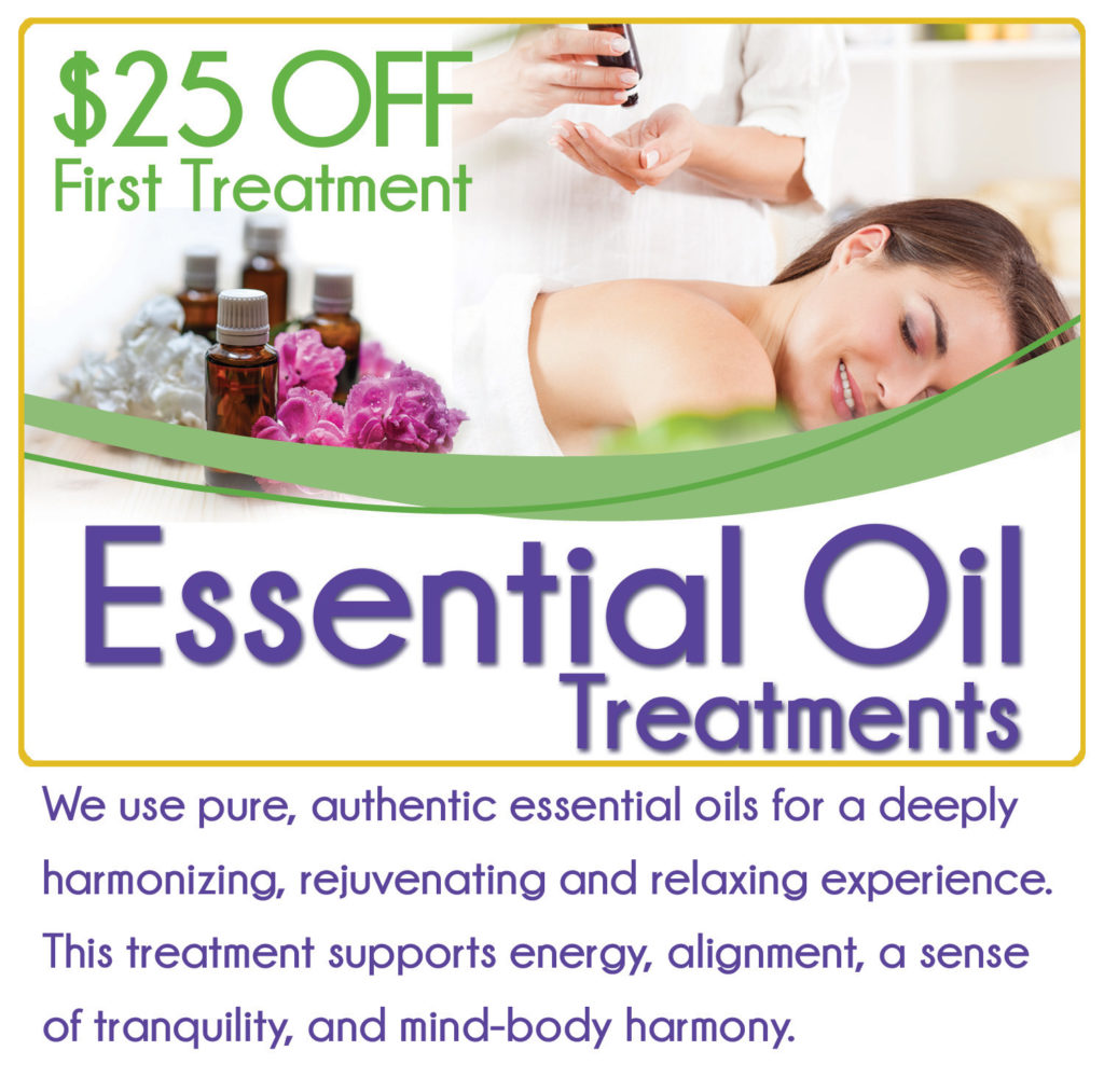 Essential Oil Treatments. Click here for details.